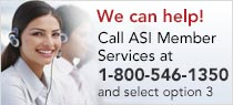 Call ASI Member Services at 800-546-1350 option 3 (intl# 1 215 953 4000) with questions.